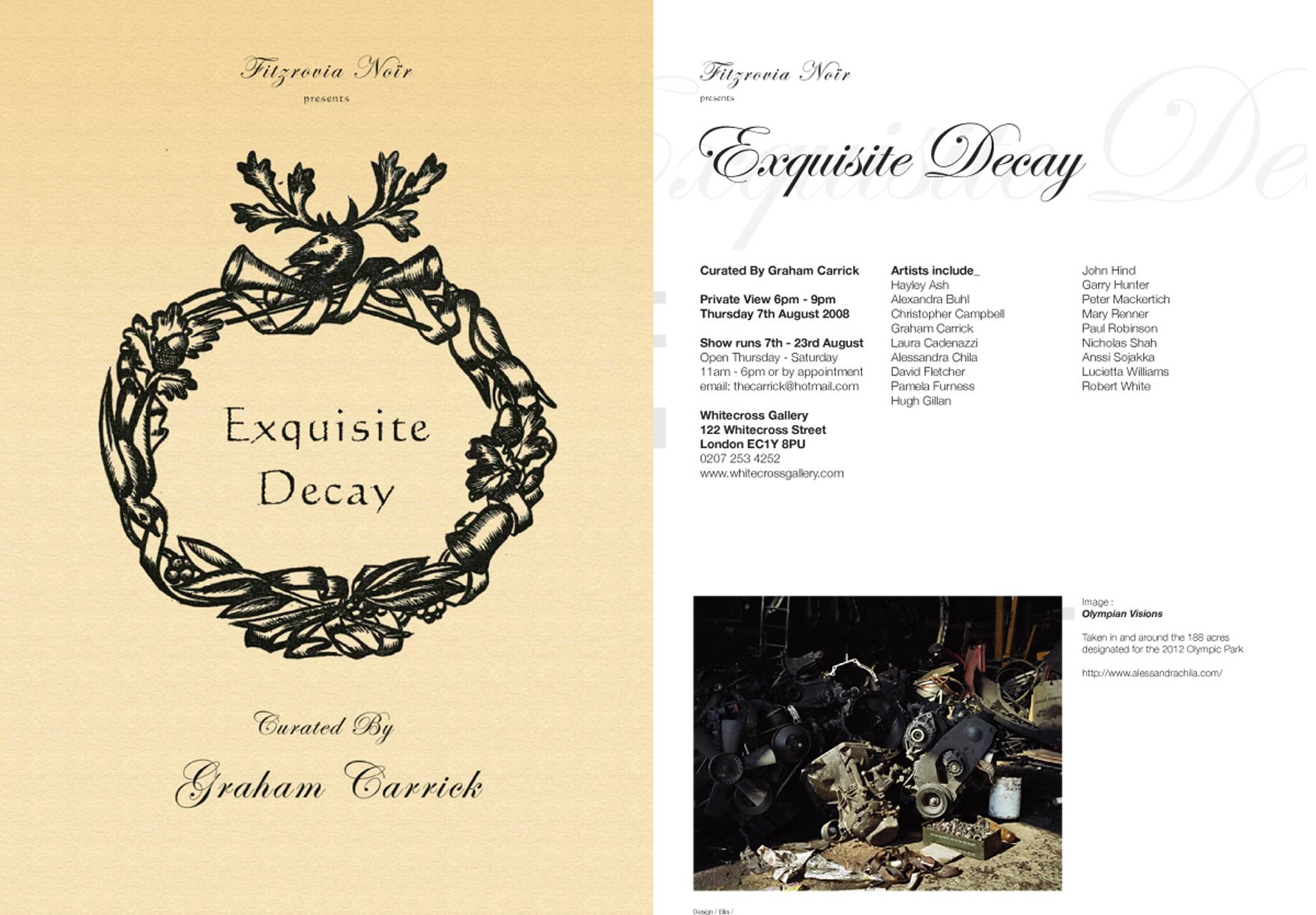 Exquisite Decay